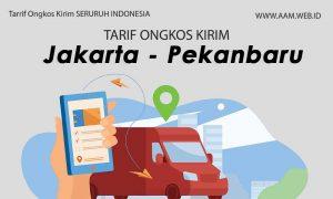 Ongkos kirim Jakarta Pekanbaru terbaru