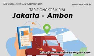 Ongkos Kirim Jakarta Ambon terbaru