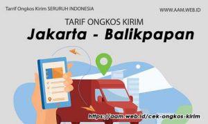 Ongkos Kirim Jakarta Balikpapan terbaru