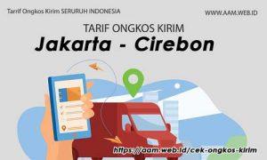 Ongkos Kirim Jakarta Cirebon terbaru