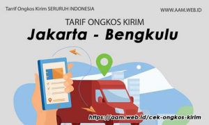 Ongkos Kirim Jakarta Bengkulu terbaru