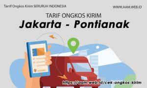 Ongkos Kirim Jakarta Pontianak terbaru